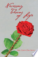 Necessary Thorns Of Life : of life. it is from...