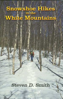 Snowshoe Hikes in the White Mountains