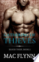 Gathering of Thieves: Blood Thief #2 (Alpha Billionaire Vampire Romance)