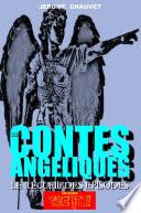 LES CONTES ANGELIQUES   Le Recueil Des Episodes