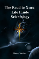 The Road to Xenu Life Inside Scientology