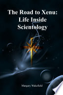The Road to Xenu:Life Inside Scientology