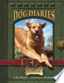 Dog Diaries  1  Ginger