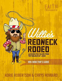 Willie s Redneck Rodeo Vbs Director s Guide