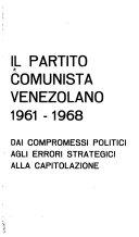 Il Partito comunista venezolana. 1961-1968