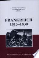 Frankreich  1815 1830