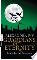 Guardians of Eternity   Erw  hlte der Schatten