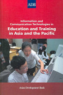Information and Communication Technologies in Education and Training in Asia and the Pacific