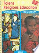 Folens Religious Education: Christianity, Buddhism