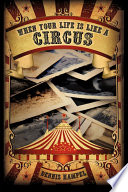 When Your Life Is Like a Circus