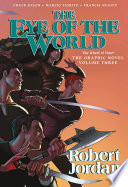 The Eye Of The World The Graphic Novel Volume Three