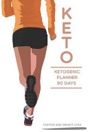 Keto Ketogenic Planner 90 Days Fasting And Weight Loss