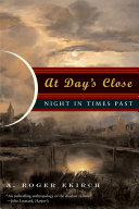 At Day's Close: Night In Times Past : before us.