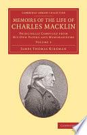 Memoirs of the Life of Charles Macklin, Esq.: Volume 2