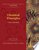 Chemical Principles in the Laboratory Ninth Edition Clear User Friendly And Direct This