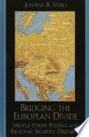 Bridging the European Divide