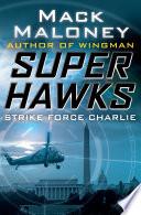 Strike Force Charlie