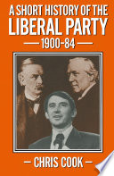 A Short History of the Liberal Party 1900   1984