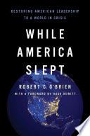 While America Slept Book PDF