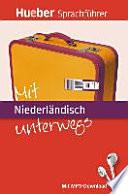Mit Niederländisch unterwegs