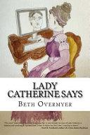 Lady Catherine Says