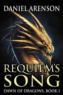 Requiem's Song: Dawn of Dragons