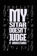 My Sitar Doesn T Judge It Understands