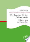 Ein Ratgeber F R Den Online Handel E Commerce Richtig Machen