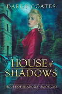 House Of Shadows : still reeling from the news when she's...