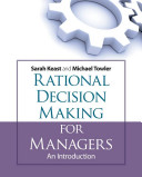 Rational Decision Making for Managers