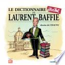 Le dictionnaire illustr   de Laurent Baffie