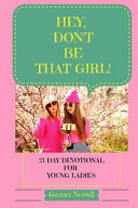 Hey  Don t Be That Girl