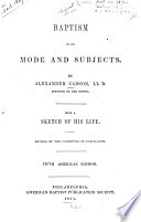 Baptism In Its Mode And Subjects book