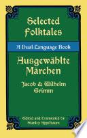 Selected Folktales Ausgew  hlte M  rchen
