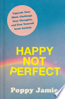 Happy Not Perfect Book PDF