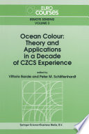 Ocean Colour  Theory and Applications in a Decade of CZCS Experience