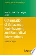 Optimization Of Behavioral Biobehavioral And Biomedical Interventions