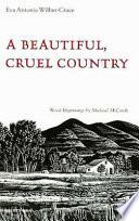 A Beautiful Cruel Country