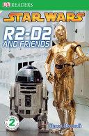 Dk Readers L2 Star Wars R2 D2 And Friends
