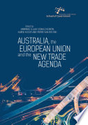 Australia  the European Union and the New Trade Agenda