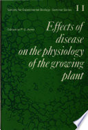 Effects of Disease on the Physiology of the Growing Plant