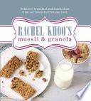 Rachel Khoo S Muesli And Granola : author of the little paris...