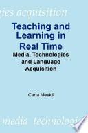 Teaching and Learning in Real Time