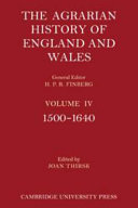 The Agrarian History of England and Wales: 1500-1640, edited by Joan Thirsk