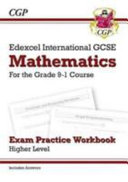 New Edexcel International GCSE Maths Exam Practice Workbook: Higher - Grade 9-1 (with Answers)