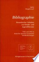 Bibliographie theoretischer Arbeiten zur Kinder- und Jugendliteratur