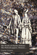 The Pickwick papers. Pictures from Italy. American notes. Bleak house. The uncommercial traveller. A child's history of England. Barnaby Rudge. Miscellaneous. The mystery of Edwin Drood