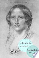 The Complete Works of Elizabeth Gaskell  20  Books