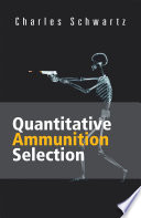 Quantitative Ammunition Selection