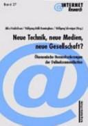Neue Technik, neue Medien, neue Gesellschaft?